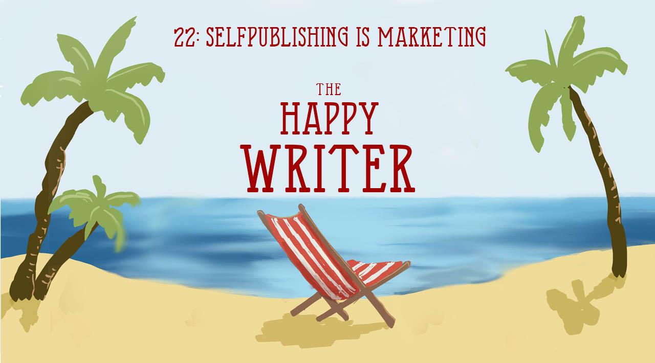 Selfpublishing is Marketing